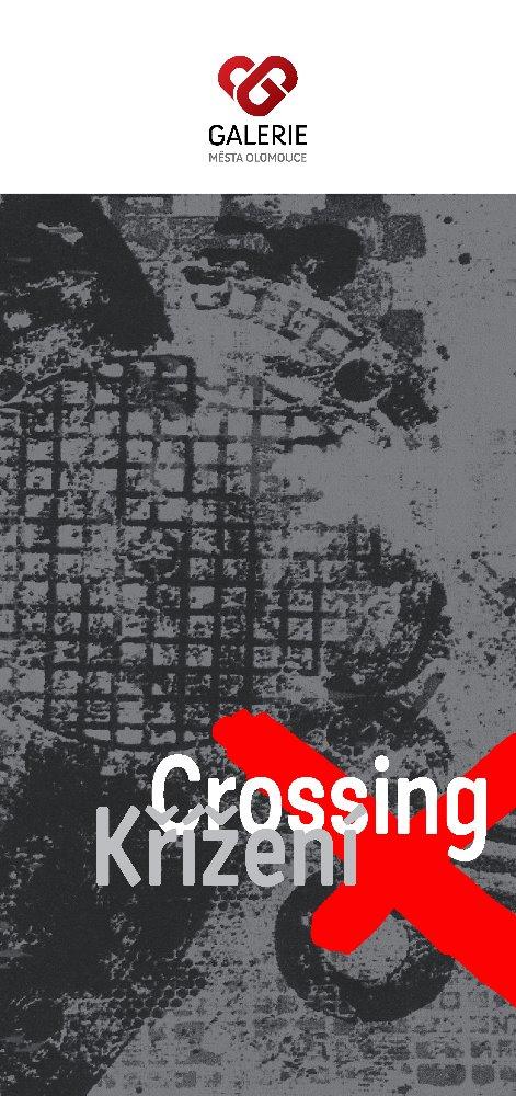 CROSSING/Křížení