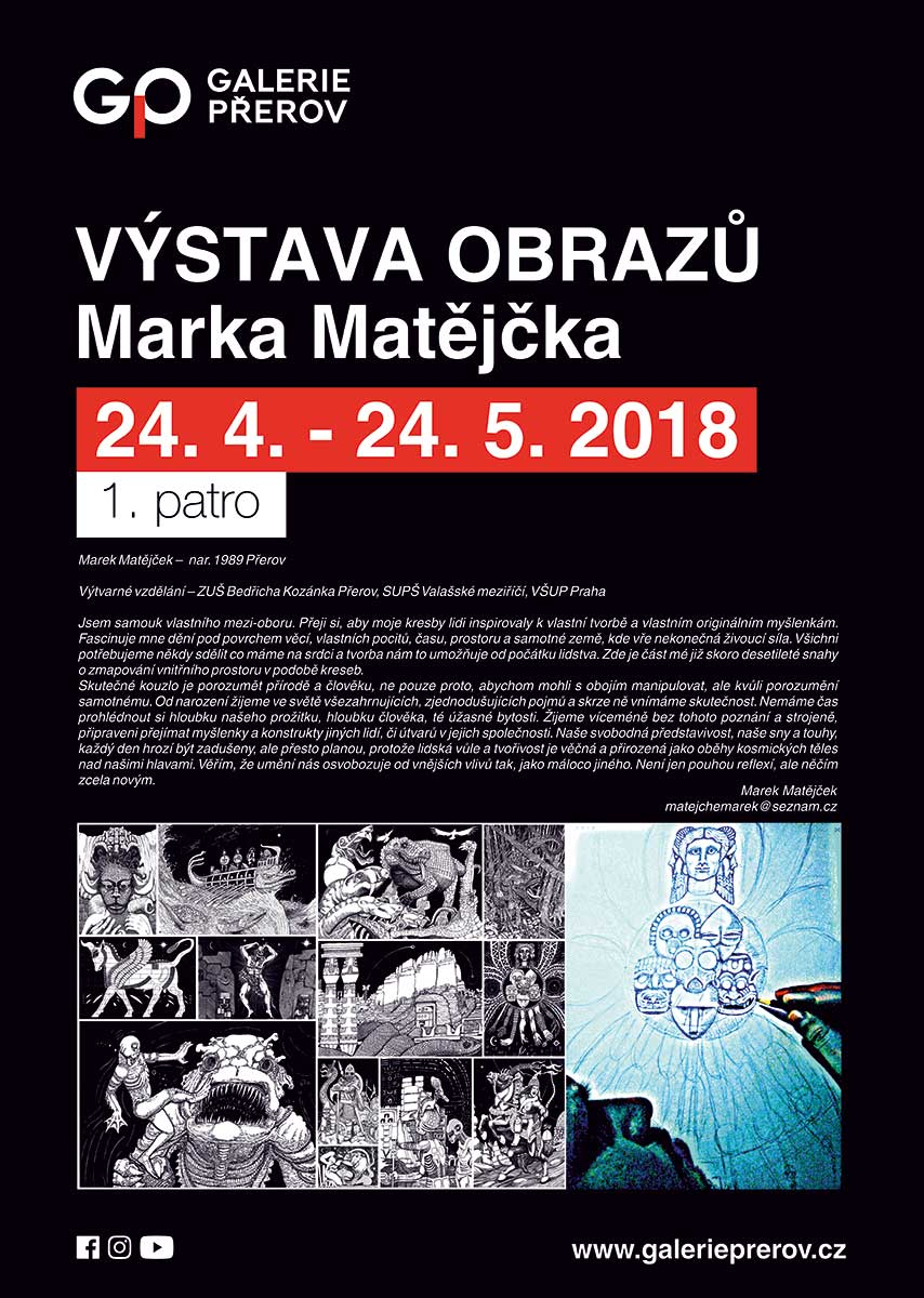 Výstava obrazů Marka Matějčka