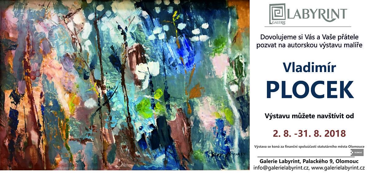 Autorská výstava malíře VLADIMÍRA PLOCKA