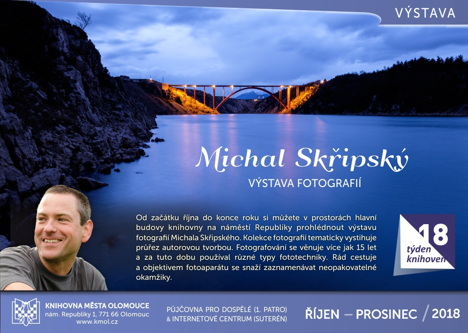 Výstava fotografií Michala Skřipského