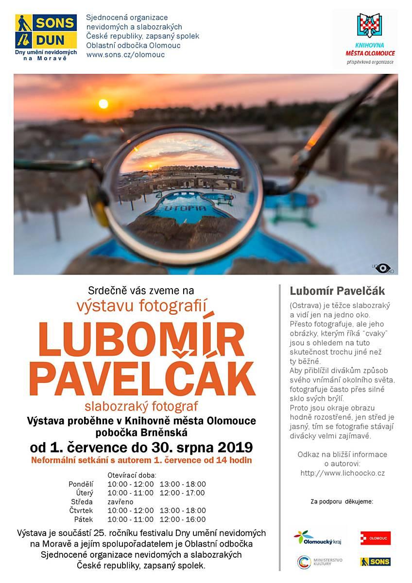 Výstava fotografií Lubomíra Pavelčáka
