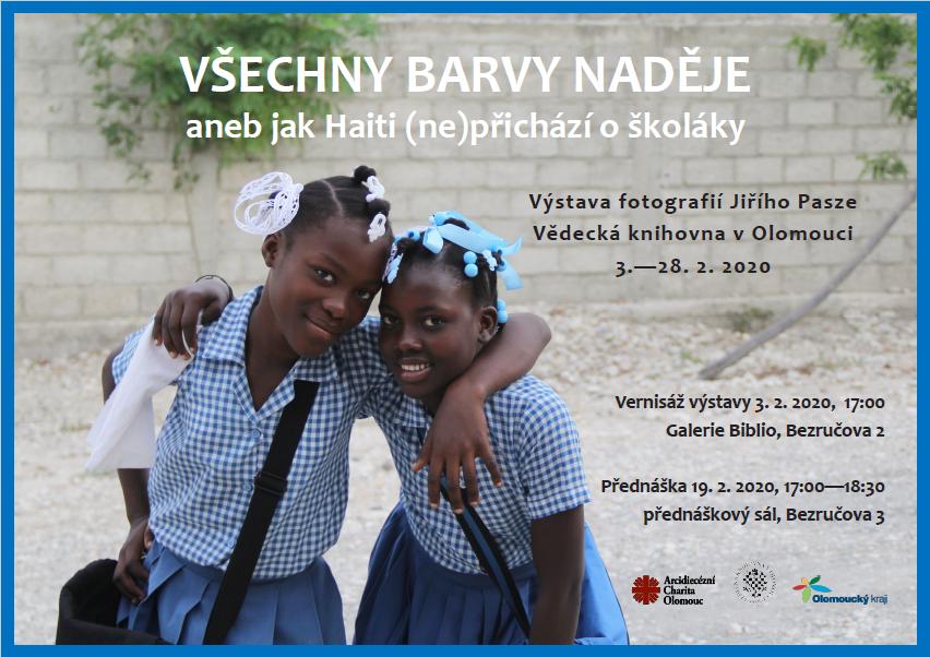 VŠECHNY BARVY NADĚJE aneb jak Haiti (ne)přichází o školáky