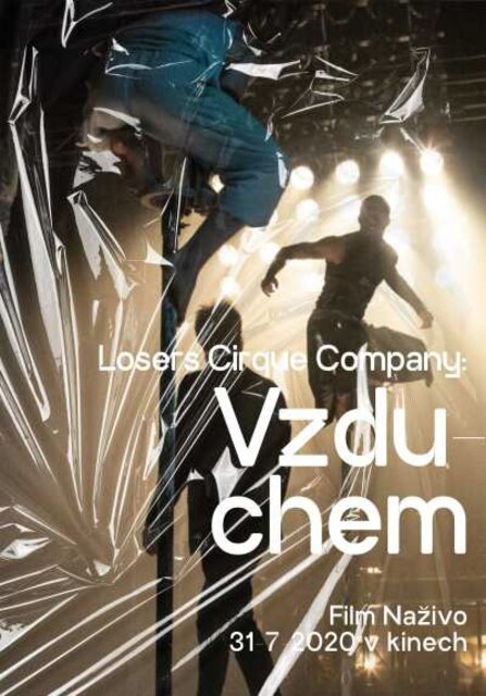 Film Naživo│Losers Cirque Company: Vzduchem