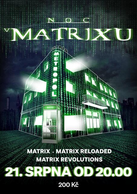 Noc v Matrixu