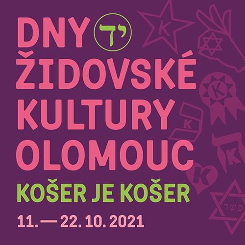 Dny židovské kultury Olomouc 2021: Košer je košer