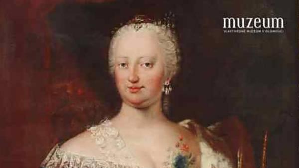 MARIE TEREZIE (1717–1780). JEDINÁ ŽENA NA ČESKÉM TRŮNĚ