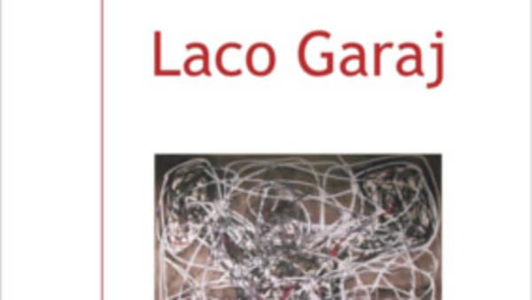 Laco Garaj: obrazy a kresby