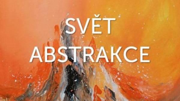 Výstava - Svět abstrakce