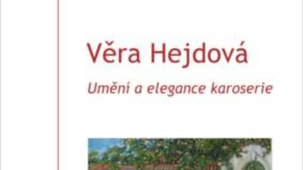 Věra Hejdová: Umění a elegance karoserie