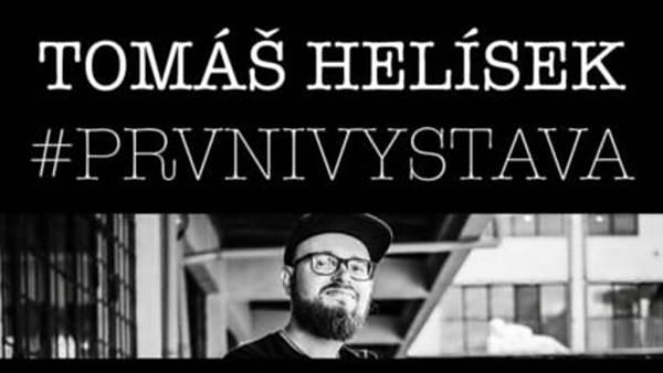 Tomáš Helísek #prvnivystava