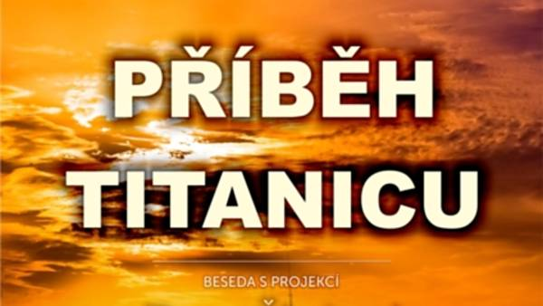 Příběh Titanicu