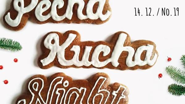 19. PechaKucha Night