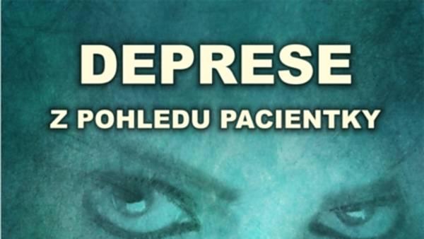 Deprese z pohledu pacientky