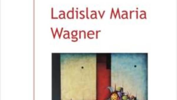 Ladislav Maria Wagner: obrazy