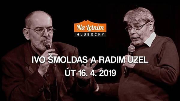 Talkshow - Ivo Šmoldas a Radim Uzel