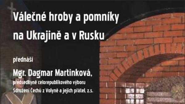 Válečné hroby a pomníky na Ukrajině a v Rusku