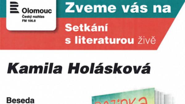Setkání s literaturou živě: Kamila Holásková