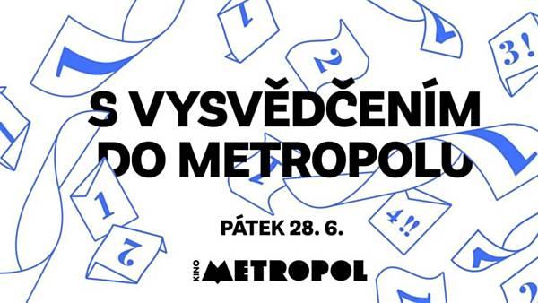 S vysvědčením do Metropolu