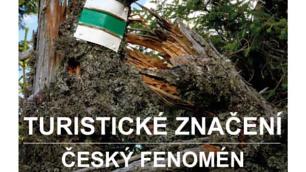 Turistické značení – český fenomén