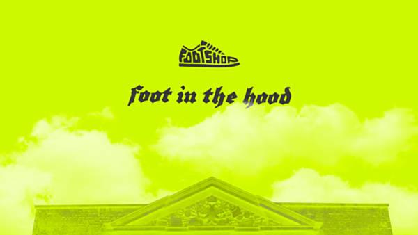 Foot in the Hood