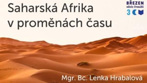Saharská Afrika v proměnách času
