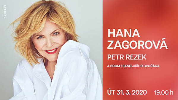 Hana Zagorová s BOOM! Band a host: Petr Rezek - přesunuto z 31.3.