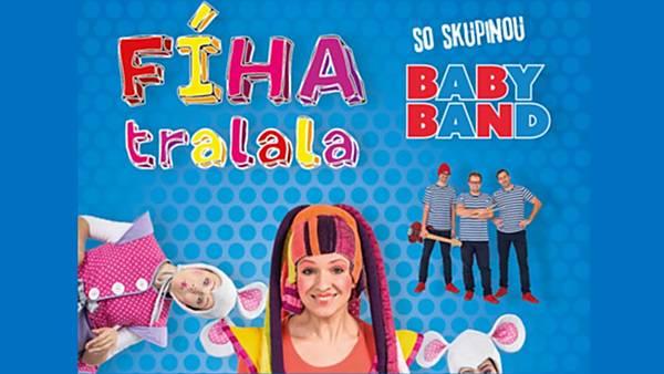 FÍHA tralala se skupinou BABY BAND - turné 2020