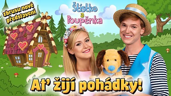 Štístko a Poupěnka - Ať žijí pohádky! - přesunuto z 23. 5.