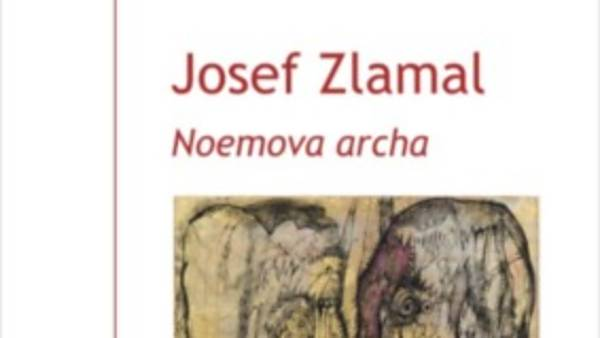 Josef Zlamal: Noemova archa