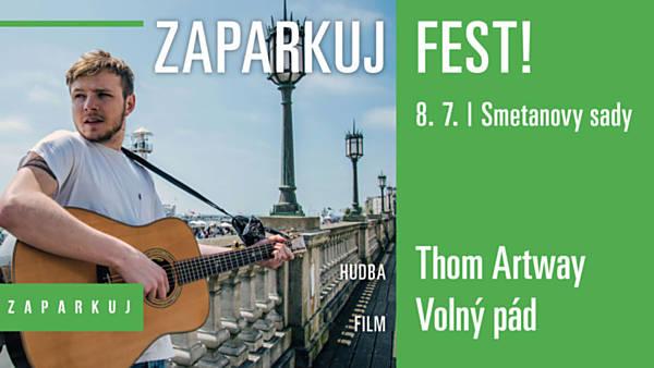 Zaparkuj Fest: Thom Artway, Dan Vertígo / Volný pád