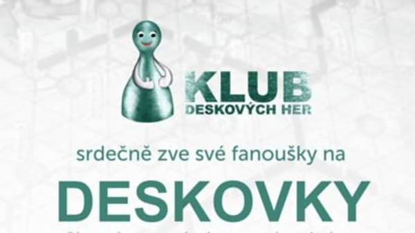 <strike>Deskovky</strike> - ZRUŠENO