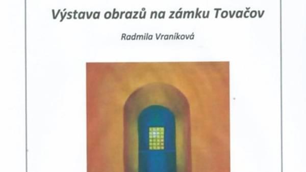 Výstava obrazů na zámku Tovačov - Radmila Vraníková
