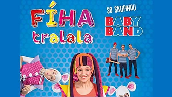 FÍHA tralala se skupinou BABY BAND - přesunuto z 7. 10.