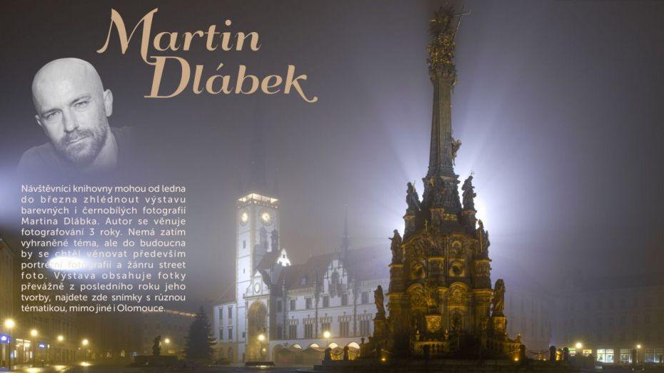 Výstava Martina Dlábka - ONLINE