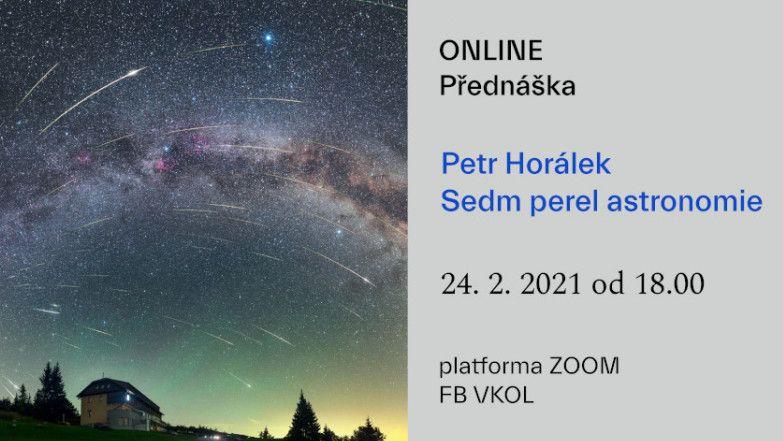 Petr Horálek: Sedm perel astronomie - ONLINE