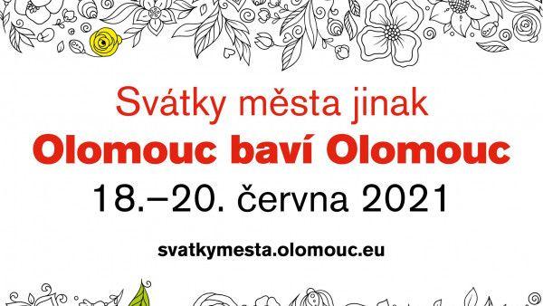 Svátky města jinak | Olomouc baví Olomouc