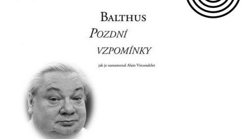 Balthus - Pozdní vzpomínky
