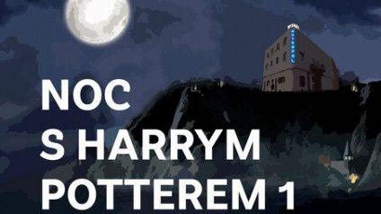 Noc s Harrym Potterem 1