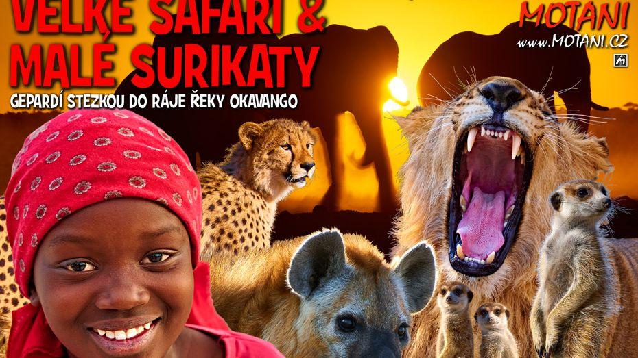 Velké safari a usmíření s Afrikou?